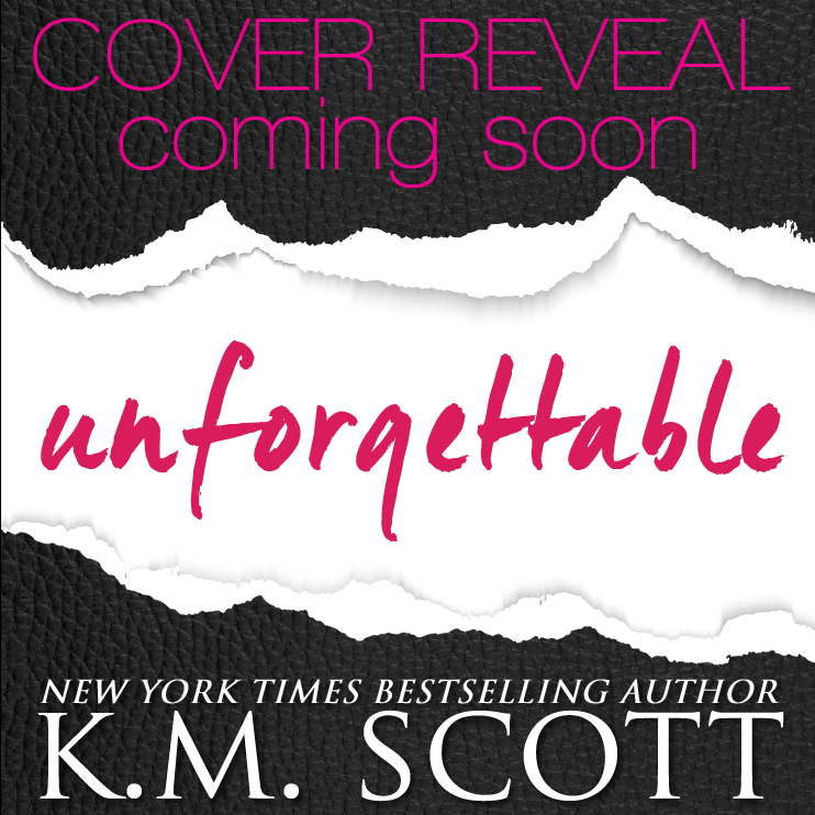 Unforgettable Cover Reveal coming soon graphic